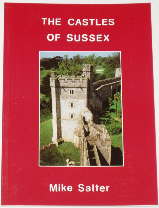 The Castles of Sussex, by Mike Salter